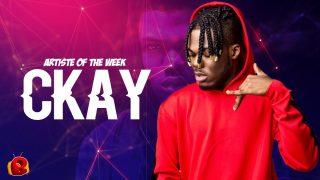 Beryl TV CKAYartist-of-the-week-2-320x180 ARTISTE OF THE WEEK: CKAY News Nigeria Daily Entertainment News | Top headlines | Celebrity News and lifestyle - Beryl Tv